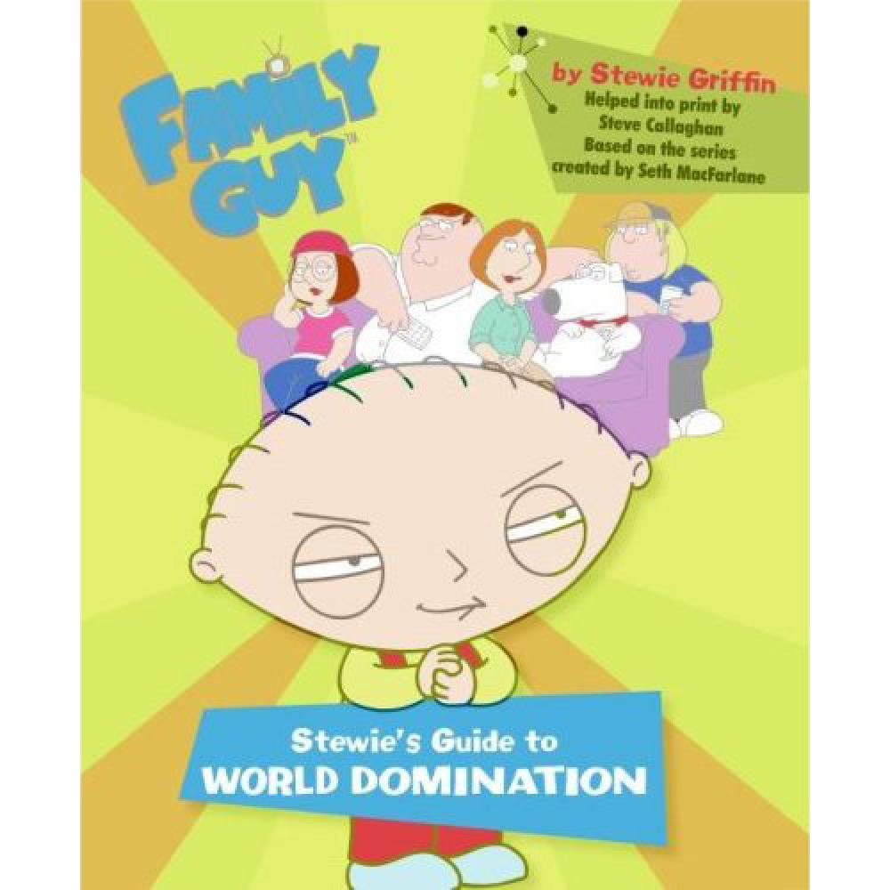 Stewie S Guide To World Domination 71