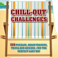 CHILL-OUT CHALLENGES