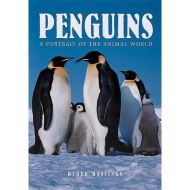PENGUINS: A PORTRAIT OF THE ANIMAL WORLD