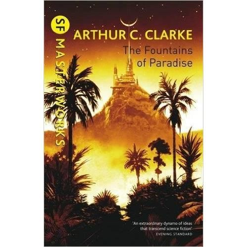 Produs: SF MASTERWORKS: FOUNTAINS OF PARADISE BY ARTHUR C. CLARKE