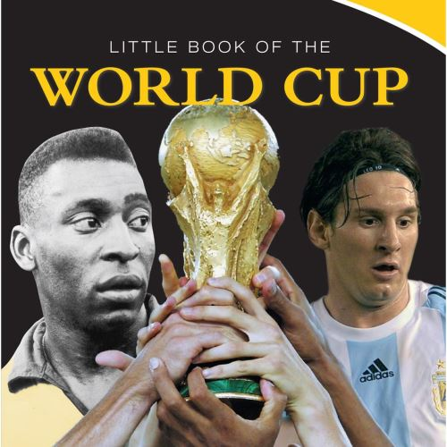 LITTLE BOOK OF WORLD CUP