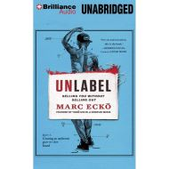 UNLABEL By Marc Ecko