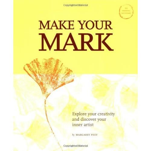 MAKE YOUR MARK: EXPLORE CREATIVITY AND DISCOVER YOUR INNER ARTIST