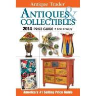 ANTIQUE TRADER - ANTIQUES COLLECTIBLES