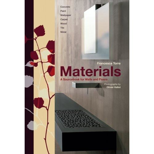 MATERIALS: A SOURCEBOOK BY Francesca Torre