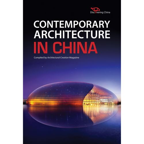 CONTEMPORARY ARCHITECTURE IN CHINA