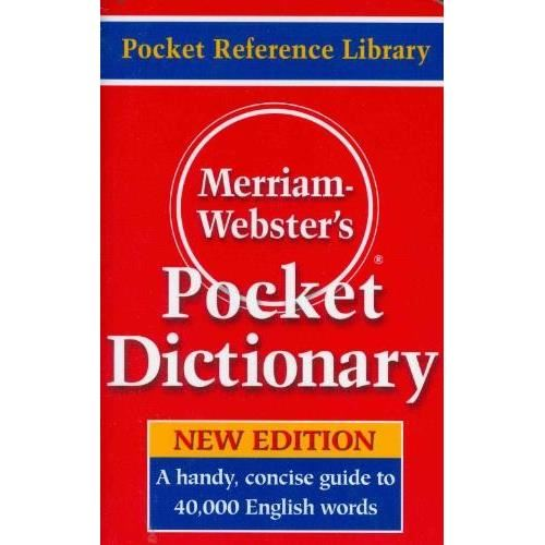 MERRIAM-WEBSTER`S POCKET DICTIONARY - NEW EDITION