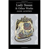 LADY SUSAN & OTHER WORKS by Jane Austen