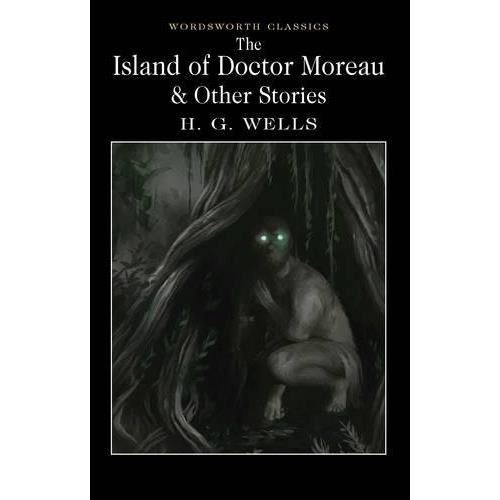 THE ISLAND OF DR. MOREAU & OTHER STORIES