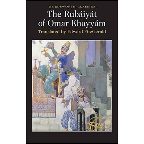 RUBAIYAT OF OMAR KHAYYAM by Omar Khayyám (Author), Cedric Watts (Introduction), Dr Keith Carabine (Series Editor), Edward Fitzgerald (Translator)