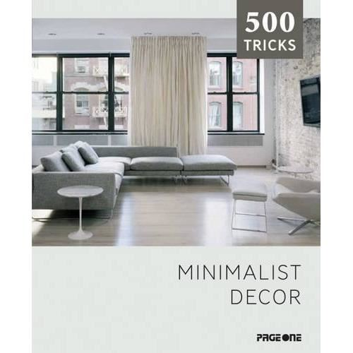 500 tricks minimalist decor antic exlibris for Minimalist tips and tricks