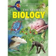 STORY OF BIOLOGY by Anne Rooney