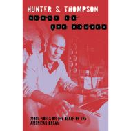 HUNTER S. THOMPSON: GONZO PAPERS VOL. 3: SONGS OF THE DOOMED