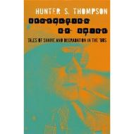 HUNTER S. THOMPSON: GONZO PAPERS VOL. 2: GENERATIONS OF SWINE