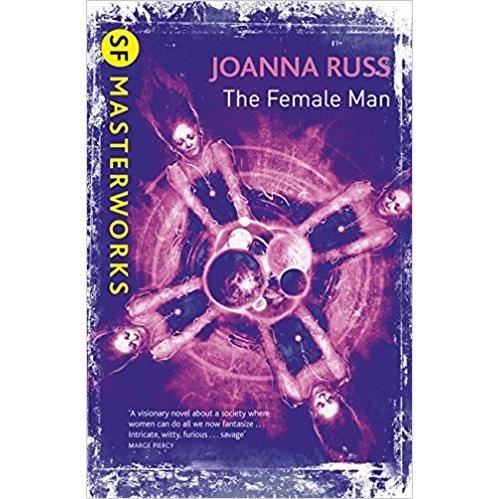 Produs: The Female Man (S.F. MASTERWORKS) by Joanna Russ