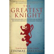 GREATEST KNIGHT: THE REMARKABLE LIFE