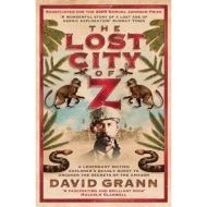 The Lost City of Z Pa by David Grann