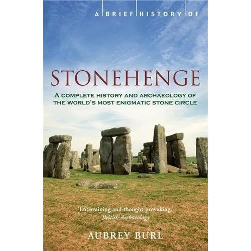BRIEF HISTORY OF STONEHENGE