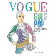 Vogue Goes Pop Colouring Book by Iain R Webb