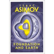 ASIMOV: FOUNDATION AND EARTH