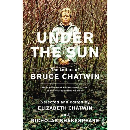 BRUCE CHATWIN: UNDER THE SUN