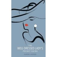 THE WELL DRESSED LADY'S POCKET GUIDE
