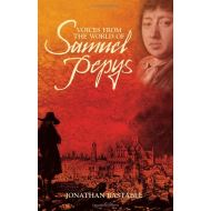 VOICES FROM THE WORLD OF SAMUEL PEPYS