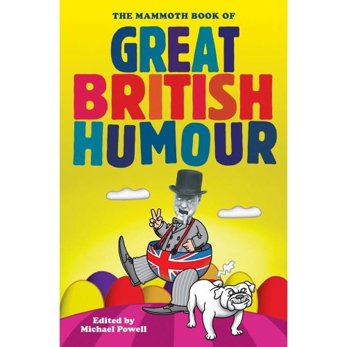 MAMMOTH BOOK OF GREAT BRITISH HUMOUR