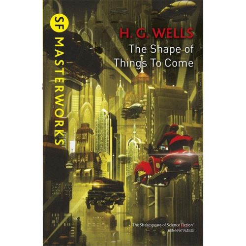 Produs: SF MASTERWORKS: WELLS- SHAPE OF THINGS TO