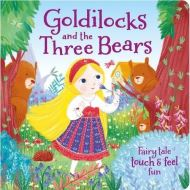 GOLDILOCKS TOUCH AND FEEL