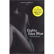 Eighty Days Blue (Unknown) Paperback – January 1, 2012 by Vina Jackson