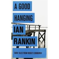 RANKIN: A GOOD HANGING