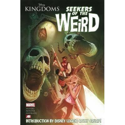 MARVEL: DISNEY KINGDOMS: SEEKERS OF THE WEIRD