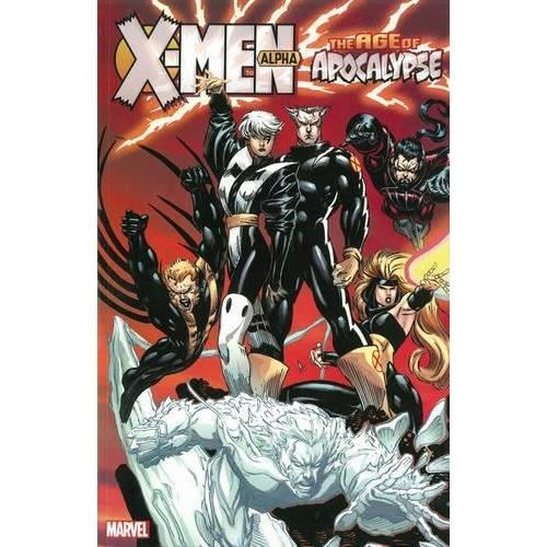 X-MEN: AGE OF APOCALYPSE: ALPHA - VOLUME 1