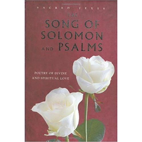 The Song of Solomon and Psalms : Poetry of Divine and Spiritual Love