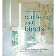 Curtains and Blinds: Contemporary Ideas for Simple Window Treatments
