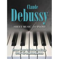 CLAUDE DEBUSSY SHEET FOR PIANO