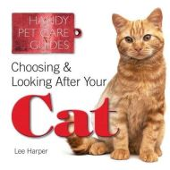 Choosing & Looking After Your Cat