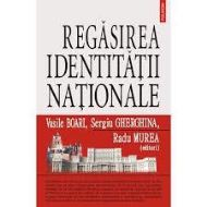 REGASIREA IDENTITATII NATIONALE