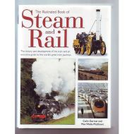 The Illustrated Book of Steam and Rail