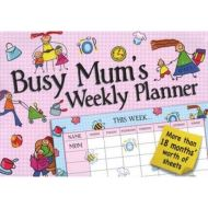BUSY MUM'S WEEKLY PLANNER