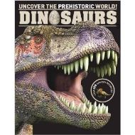 Dinosaurs Encyclopedia: Uncover the Prehistoric World