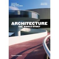 ARHITECTURE: THE WHOLE STORY