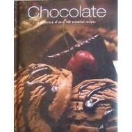CHOCOLATE - A Collection of Over 100 Essential Recipes