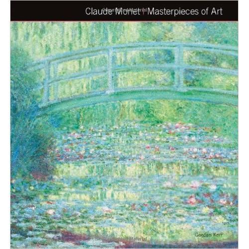 CLAUDE MONET MASTERPIECES OF ART