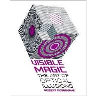 VISIBLE MAGIC - THE ART OF OPTICAL ILLUSIONS