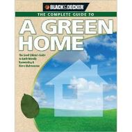 A COMPLETE GUIDE TO A GREEN HOME