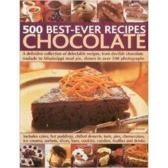 500 BEST-EVER RECIPES CHOCOLATE