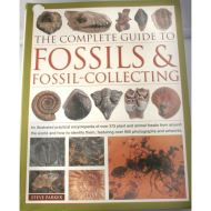 THE COMPLETE GUIDE TO FOSSILS & FOSSIL COLLECTING