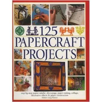 125 PAPERCRAFT PROJECTS  (hobbies)